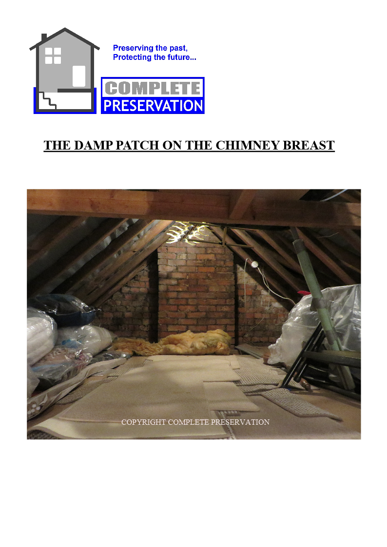 THE DAMP PATCH IMAGE OF CHIMNEY IN ROOF, THE DAMP PATCH -STAIN ON THE CHIMNEY BREAST